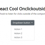 React Hook 钩子检测外部点击,  React Hook 钩子监控外部点击, react onClickOutside, react-click-outside-hook